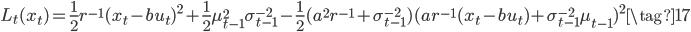L_t(x_t) =\frac{1}{2}r^{-1}(x_t-bu_t)^{2} +\frac{1}{2}\mu_{t-1}^{2}\sigma_{t-1}^{-2}-\frac{1}{2}(a^{2}r^{-1}+\sigma_{t-1}^{-2})(ar^{-1}(x_t-bu_t)+\sigma_{t-1}^{-2}\mu_{t-1})^{2} \tag{17}