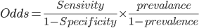 Odds=\frac{Sensivity}{1-Specificity}\times\frac{prevalance}{1-prevalence}