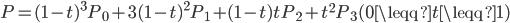 P = (1-t)^3 P_0 + 3(1-t)^2 P_1 + (1-t)t P_2 + t^2 P_3  (0 \leqq t \leqq 1)