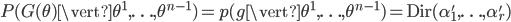 P(G(\theta)\vert\theta^1, \ldots, \theta^{n-1})=p(g\vert\theta^1, \ldots, \theta^{n-1})=\text{Dir}(\alpha_1', \ldots, \alpha_r')