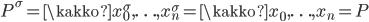 P^\sigma = \kakko{x_0^\sigma, \ldots, x_n^\sigma} = \kakko{x_0, \ldots, x_n} = P