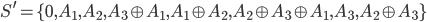 S^{\prime} = \lbrace 0, A_{1}, A_{2}, A_{3}\oplus A_{1}, A_{1}\oplus A_{2}, A_{2}\oplus A_{3}\oplus A_{1}, A_{3}, A_{2}\oplus A_{3}\rbrace
