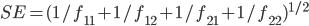 SE={(1/f_{11}+1/f_{12}+1/f_{21}+1/f_{22})}^{1/2}