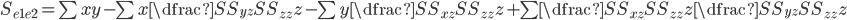 S_{e1e2}=\sum xy - \sum x\dfrac{SS_{yz}}{SS_{zz}}z - \sum y\dfrac{SS_{xz}}{SS_{zz}}z + \sum\dfrac{SS_{xz}}{SS_{zz}}z\dfrac{SS_{yz}}{SS_{zz}}z