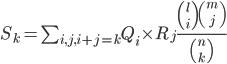 S_k = \sum_{i,j,i+j=k} Q_i \times R_j \frac{{{l}\choose{i}}{{m}\choose{j}}}{{n}\choose{k}}