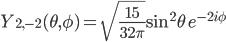 Y_{2, -2}(\theta, \phi) = \sqrt{\frac{15}{32\pi}} \sin^2\theta \, e^{-2i\phi}