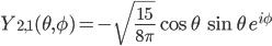 Y_{2, 1}(\theta, \phi) = -\sqrt{\frac{15}{8\pi}} \cos\theta \,\sin\theta \, e^{i\phi}