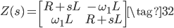 Z(s) = \begin{bmatrix} R + s L & -\omega_{1} L  \\ \omega_{1} L  & R + s L \end{bmatrix} \tag{32}