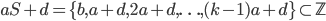 aS + d = \{b, a+d, 2a+d, \ldots, (k-1)a+d\} \subset \mathbb{Z}
