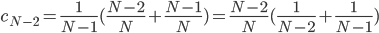 c_{N-2}=\frac{1}{N-1}(\frac{N-2}{N}+\frac{N-1}{N})=\frac{N-2}{N}(\frac{1}{N-2}+\frac{1}{N-1})