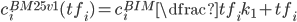 c_i^{BM25v1} (tf_i) = c_i^{BIM} \dfrac{tf_i}{k_1 + tf_i}