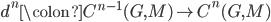 d^{n} \colon C^{n-1}(G, M) \to C^{n}(G, M)