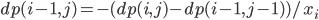 dp(i-1,j) = -(dp(i,j)-dp(i-1,j-1))/x_i