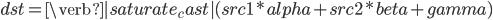 dst = \verb|saturate_cast|(src1 * alpha + src2 * beta + gamma)