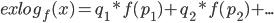 exlog_f(x) = q_1*f(p_1) + q_2*f(p_2) + ...