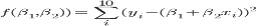 f(\beta_{1}, \beta_{2})) = \sum_{i}^{10} (y_{i}-( \beta_{1} +  \beta_{2}x_{i}))^{2}