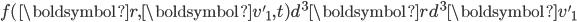 f(\boldsymbol{r},\boldsymbol{v'}_1,t)d^3\boldsymbol{r}d^3\boldsymbol{v'}_1