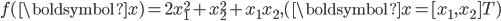 f(\boldsymbol{x}) = 2x_1^2 + x_2^2 + x_1 x_2,   (\boldsymbol{x}=[ x_1, x_2 ]^\mathrm{T})
