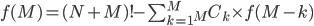 f(M) = (N+M)! - \sum_{k=1}^{M} {}_{M} C_{k} \times f(M-k)