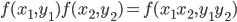 f(x_1, y_1)   f(x_2, y_2) = f(x_1x_2, y_1y_2)