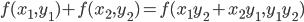 f(x_1, y_1) + f(x_2, y_2) = f(x_1y_2 + x_2y_1, y_1y_2)