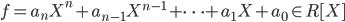 f=a_{n}X^{n}+a_{n-1}X^{n-1}+ \cdots +a_{1}X+a_{0} \in R [X]