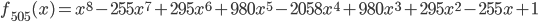 f_{505}(x) = x^8 - 255x^7 + 295x^6 + 980x^5 - 2058x^4 + 980x^3 + 295x^2 - 255x + 1