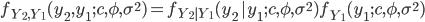 f_{Y_2, Y_1}(y_2, y_1 \, ; c, \phi, \sigma^2) =f_{Y_2 | Y_1}(y_2 \, | y_1 \, ; c, \phi, \sigma^2)  f_{Y_1}(y_1 \, ; c, \phi, \sigma^2)