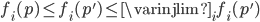 f_{i}(p) \leq f_{i}(p') \leq \varinjlim_{i} f_{i}(p')