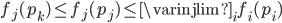 f_{j}(p_{k}) \leq f_{j}(p_{j}) \leq \varinjlim_{i} f_{i}(p_{i})