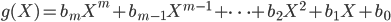 g(X) = b_m X^m + b_{m-1} X^{m-1} + \cdots + b_2 X^2 + b_1 X + b_0