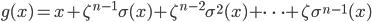 g(x) = x + \zeta^{n-1} \sigma(x) + \zeta^{n-2} \sigma^2(x) + \cdots + \zeta \sigma^{n-1}(x)