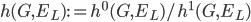 h(G, E_L) := h^0(G, E_L) / h^1(G, E_L)