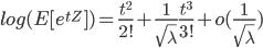 log(E[e^{tZ}]) = \frac{t^2}{2!}+\frac{1}{\sqrt{\lambda}}\frac{t^3}{3!}+o(\frac{1}{\sqrt{\lambda}})