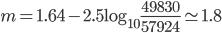 m=1.64-2.5\log_{10}\frac{49830}{57924}\simeq1.8