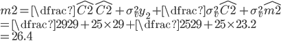 m2 = \dfrac{\hat{C2}}{\hat{C2}+\sigma_{v}^{2}}y_{2}+\dfrac{\sigma_{v}^{2}}{\hat{C2}+\sigma_{v}^{2}}\hat{m2}\\ = \dfrac{29}{29+25}\times 29+\dfrac{25}{29+25}\times 23.2\\ = 26.4