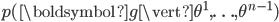p(\boldsymbol{g}\vert\theta^1, \ldots , \theta^{n-1})