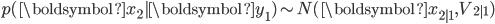 p(\boldsymbol{x}_{2}|\boldsymbol{y}_{1}) \sim N(\boldsymbol{x}_{2|1}, V_{2|1})