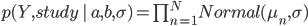 p(Y,study\,|\, a,b,\sigma) = \prod_{n = 1}^{N} Normal (\mu_{n} , \sigma)