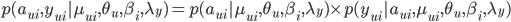 p(a_{ui}, y_{ui}|\mu_{ui}, \theta_u, \beta_i, \lambda_y) = p(a_{ui}|\mu_{ui}, \theta_u, \beta_i, \lambda_y) \times p(y_{ui}|a_{ui}, \mu_{ui}, \theta_u, \beta_i, \lambda_y)