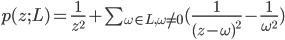 p(z; L) = \frac {1} {z^{2}} + \sum_{\omega \in L, \omega \ne 0} (\frac {1} {(z-\omega)^{2}} - \frac {1} {\omega^{2}})