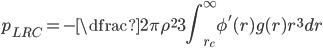 p_{LRC} = -\dfrac{2 \pi \rho^2}{3} \displaystyle \int_{r_c}^{\infty} \phi'(r) g(r) r^3 dr