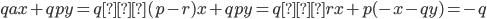 qax + qpy = q ⇔ (p - r)x + qpy = q ⇔ rx + p(-x - qy) = -q