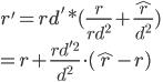 r' = rd' * ( \frac{r}{rd^2} + \frac{\hat{r}}{d^2} ) \\ = r + \frac{rd'^2}{d^2} \cdot (\hat{r} - r)