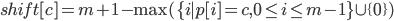 shift[c]=m + 1 - \max(\{i \mid p[i] = c, 0 \leq i \leq m-1 \} \cup \{0\})