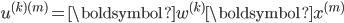 u^{(k)(m)} = \boldsymbol{w}^{(k)} \boldsymbol{x}^{(m)}