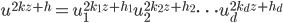 u^{2kz + h} = u_1^{2k_1 z + h_1} u_2^{2k_2 z + h_2} \cdots u_d^{2k_d z + h_d}