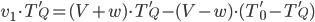 v_1 \cdot T_Q' = (V+w) \cdot T_Q' - (V-w) \cdot (T_0' - T_Q')