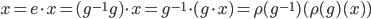 x = e\cdot x = (g^{-1} g)\cdot x = g^{-1} \cdot (g\cdot x) = \rho(g^{-1})( \rho(g)(x) )