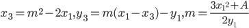 x_3 = m^{2} - 2 x_1, y_3 = m (x_1 - x_3) - y_1, m = \frac { 3 {x_1}^{2} + A } {2 y_1}